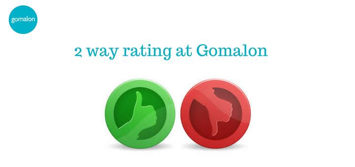 2 way rating at Gomalon