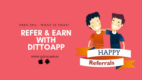 REFER & EARN WITH DITTOAPP (1)